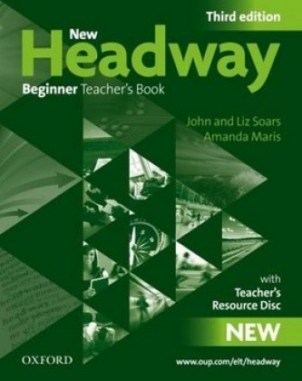 New Headway Third edition Beginner Teacher´s Book + Resource CD-rom Pack