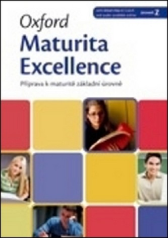 Oxford Maturita Excellence Intermediate with Smart Audio CD and Key pack