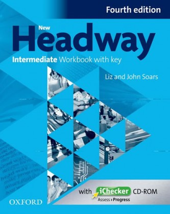 New Headway Intermediate Workbook with Key Fourth Edition + iChecker CD-rom - John a Liz Soars
