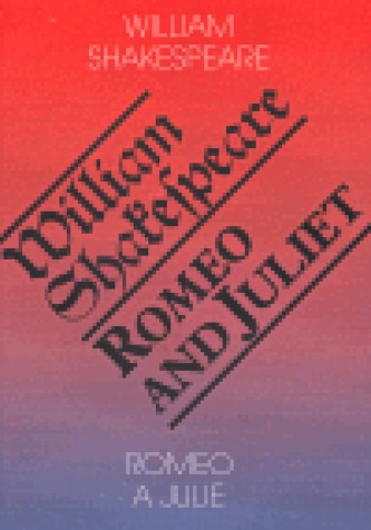 Romeo and Juliet. Romeo a Julie