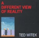 Life / A Different View Of Reality
