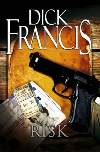 Risk - Dick Francis