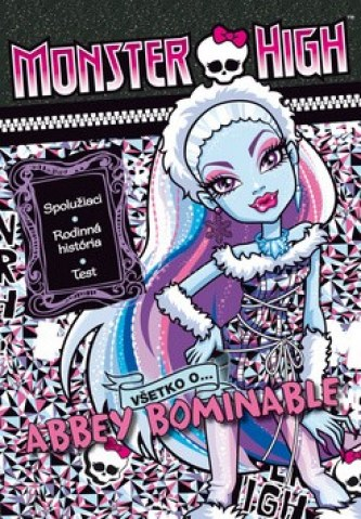 Monster High Všetko o Abbey Bominable