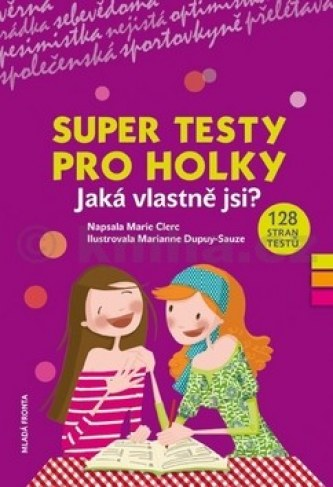 Super testy pro holky - Marie Clerc