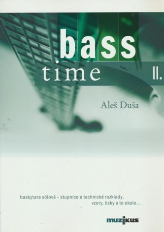 Bass time II
