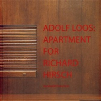 Adolf Loos: Apartment for Richard Hirsch