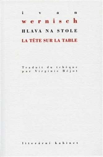 Hlava na stole / La tete sur la table