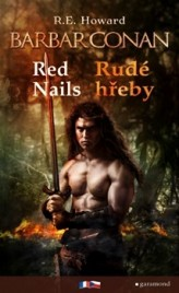Barbar Conan: Red Nails / Rudé hřeby
