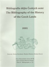 Bibliografie dějin Českých zemí za rok 2001. The Bibliography of the History of the Czech Lands for the year 2001