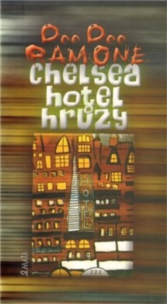 Chelsea, hotel hrůzy
