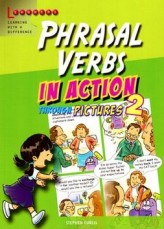 Phrasal Verbs in Action 2