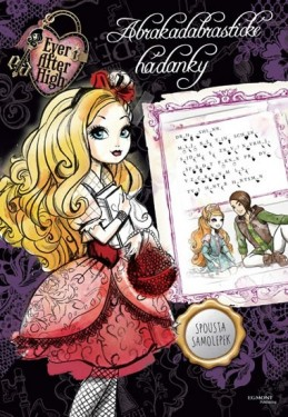 Ever After High - Abrakadabrastické hádanky se spoustou samolepek