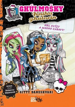 Monster High - Kniha ghúlovin - Gitty Daneshvari, Pollygeist Danescary