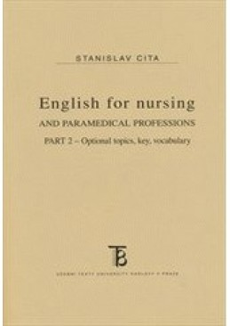 English for nursing and paramedical professions. Part II.