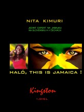 Haló, this is Jamaica! 1. diel - Kingston