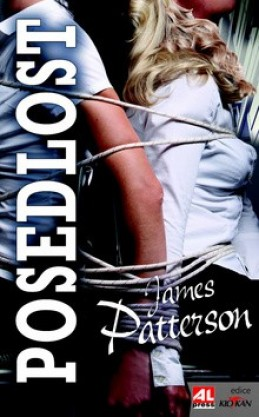 Posedlost - James Patterson
