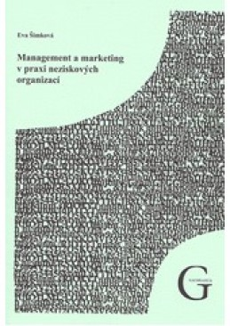 Management a marketing v praxi neziskových organizací