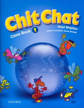 Chit Chat 1 Class Book - Paul Shipton
