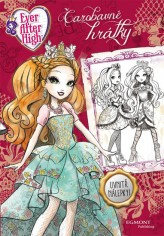 Ever After High - Čarobavné hrátky