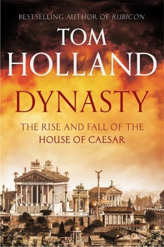 Dynasty - The Rise and fall of the House of Ceasar