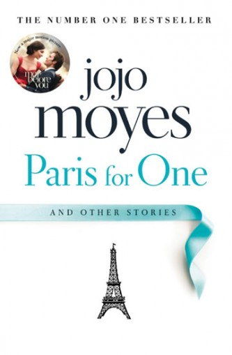Paris for One and Other Stories - Moyesová Jojo