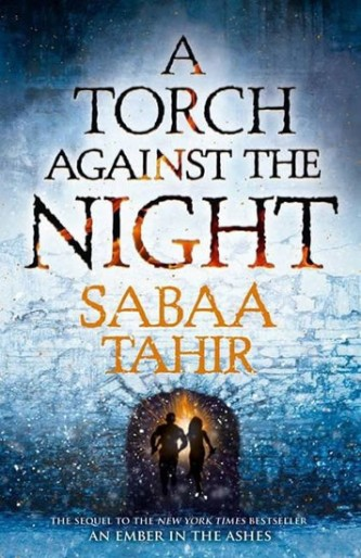 A Torch Againt the Night - Tahirová Sabaa