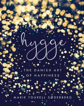 Hygge - The Danish Art of Happiness