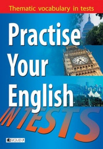 Practise Your English in Tests