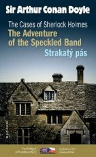 Strakatý pás/ The Adventure of the Speckled Band