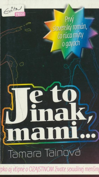 Je to inak, mami...