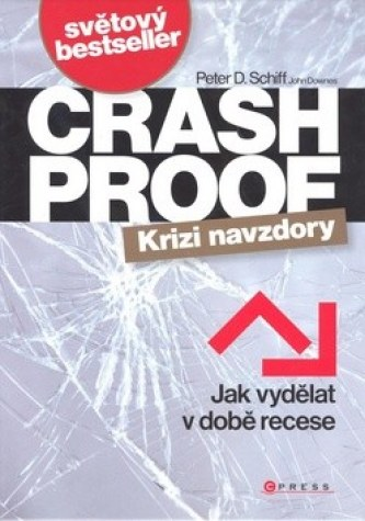 Crash Proof Krizi navzdory