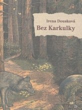 Bez Karkulky