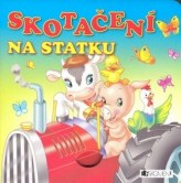 Skotačení na statku