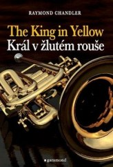 Král v žlutém rouše, The King in Yellow