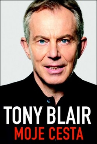 Tony Blair Moje cesta